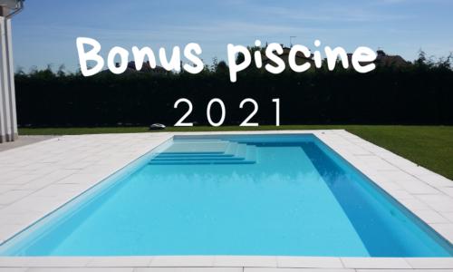 bonus piscine 2021
